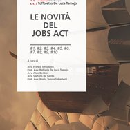 "Now online: updated version of the e-book ""Le novità del Jobs Act"" written by Toffoletto De Luca Tamajo e Soci"